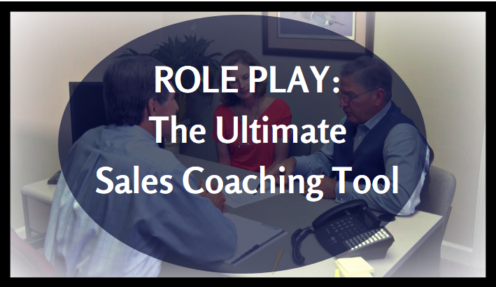 Role Play: The Ultimate Sales Tool by David Martin
