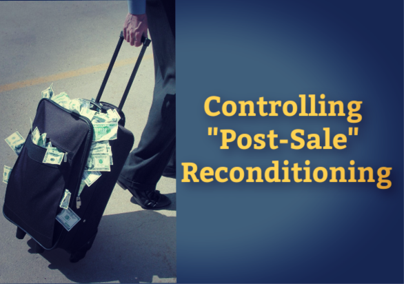 "Controlling ""Post-Sale"" Reconditioning by Richard Keeney"