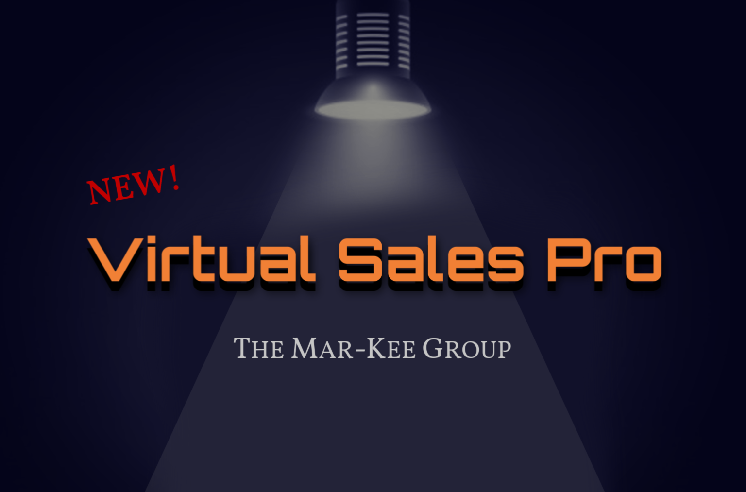 NEW Virtual Sales Pro by the MarKee Group